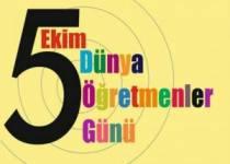 5 Ekim Dünya Öğretmenler Günü Kutlu Olsun!