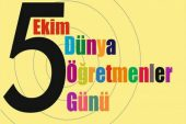 """5 Ekim Dünya Öğretmenler Günü Covid-19 Salgınının Gölgesinde """"Kutlanıyor."""""""