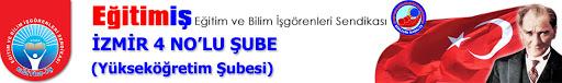 Eğitim-İş İzmir 4 No'lu Yükseköğretim Şubesi'nin Olağanüstü Genel Kurulu Üzerine